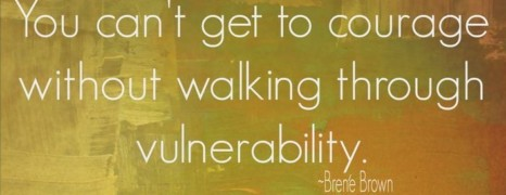 Lent 2 C: Courage and Vulnerability
