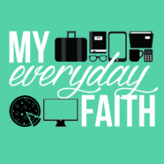 Pentecost 20 C: Every Day Acts of Faith